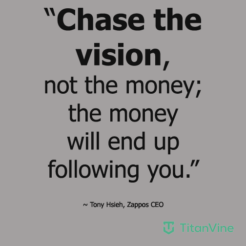 Great Business Quotes Vision: Chase The Vision...
